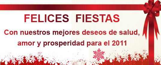 Felices Fiestas. Con nuestros mejores deseos de salud, amor y prosperidad